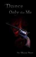 Dance Only For Me (Dance with the Devil #6) - Megan Derr