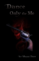 Dance Only For Me (Dance with the Devil #6) - Megan Derr