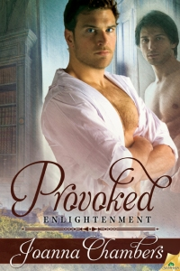 Provoked (Enlightenment #1) - Joanna Chambers