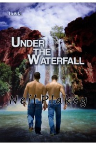 neilplacky_underthewaterfall