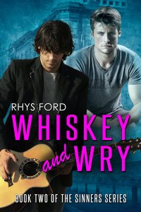 Whiskey & Wry (Sinners #2) - Rhys Ford